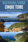 Cinque Terre stunning views in the 5 lands and delicious food