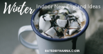 Winter Indoor New England Cover Hot Chocolate